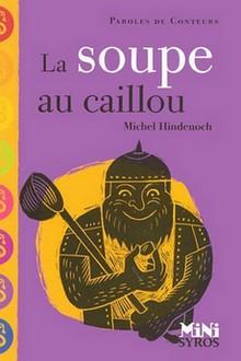 SNUipp-FSU - (N) La soupe aux cailloux (C) Michel ...
